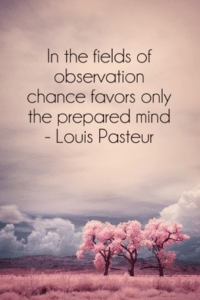 Louis Pasteur Quote on background