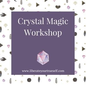 Crystal Magic Workshop