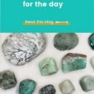 How to choose your gemstones for the day