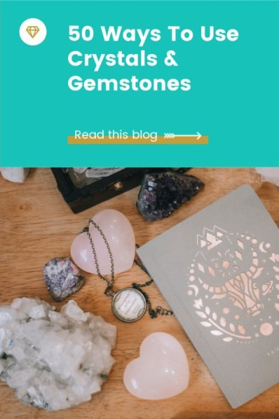 50 ways to use crystals and gemstones