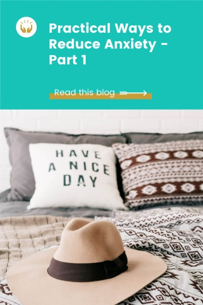 practical ways to reduce anxiety blog