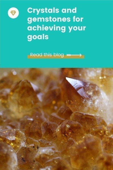 Crystals and gemstones for achieving goals