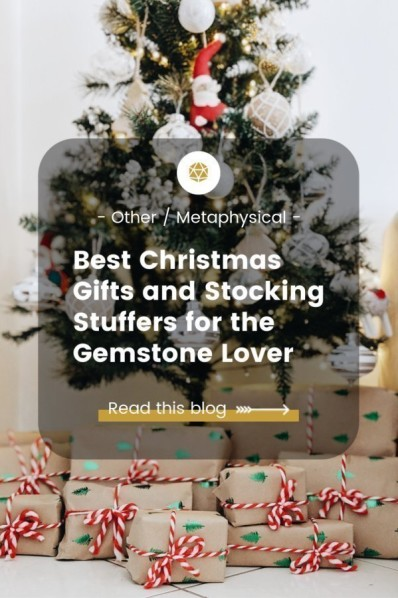 Best Christmas Gifts and Stocking Stuffers for the Gemstone Lover
