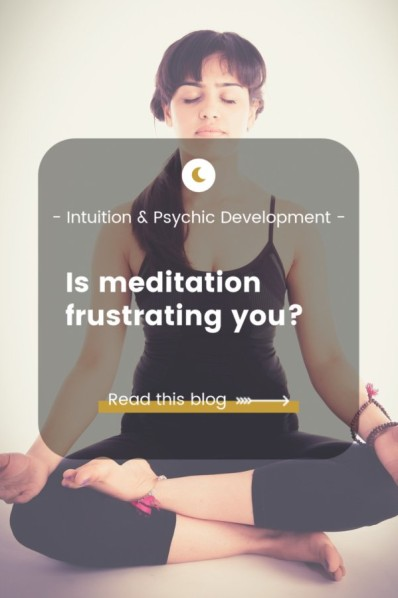 Is meditation frustrating you?